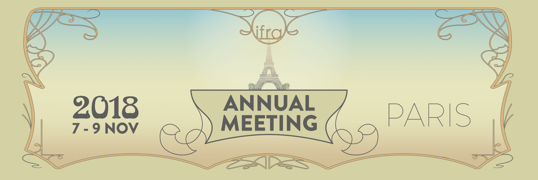IFRA Annual Meeting - Le Méridien Etoile - Paris - Wednesday 7  › Friday 9 November 2018